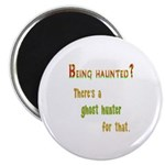 Being Haunted? Ghost Hunter App Magnet