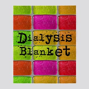 Dialysis pt blanket 2 Throw Blanket