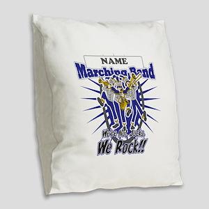 Marching Band Rocks(Blue) Burlap Throw Pillow