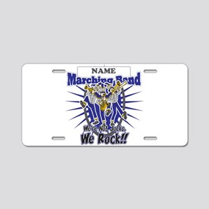 Marching Band Rocks(Blue) Aluminum License Plate