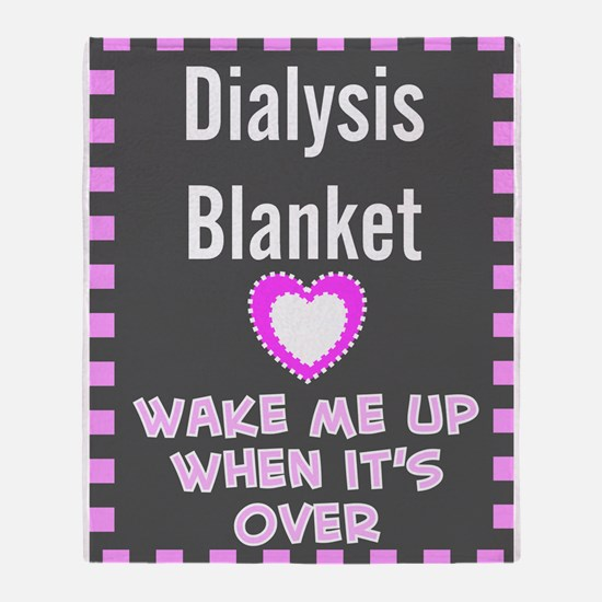 dialysis pt blanket Throw Blanket