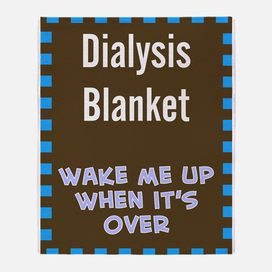 Dialysis Blanket 1 Throw Blanket