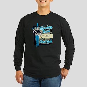 Custom Marching Band Geek( Light Blue) Long Sleeve