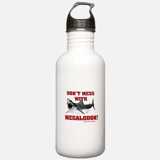 Don't mess with Megalodon! Water Bottle