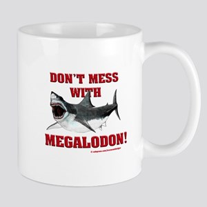 Don't mess with Megalodon! Mug