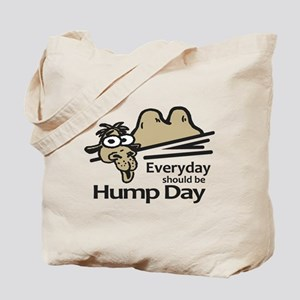 Everyday Should Be Hump Day Tote Bag