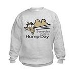 Everyday Should Be Hump Day Kids Sweatshirt