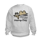 Everyday Should Be Hump Day Kids Sweatshirt