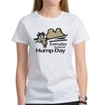 Everyday Should Be Hump Day Women's T-Shirt
