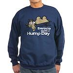 Everyday Should Be Hump Day Sweatshirt (dark)