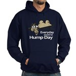 Everyday Should Be Hump Day Hoodie (dark)