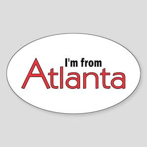 I'm from Atlanta Oval Sticker