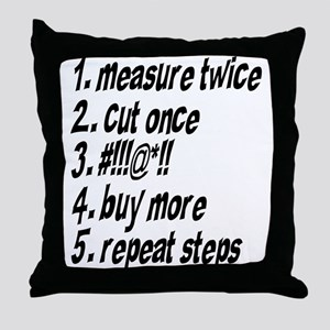 Repeat Steps Throw Pillow