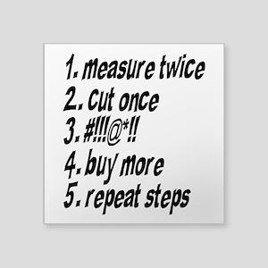 "Repeat Steps Square Sticker 3"" x 3"""
