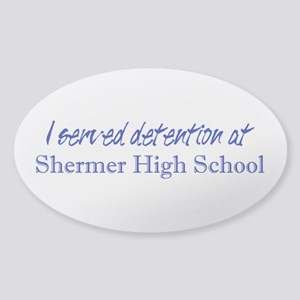 Shermer High School Detention Sticker (Oval)