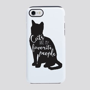 Cats Are My Favorite People Iphone 7 Tough Case