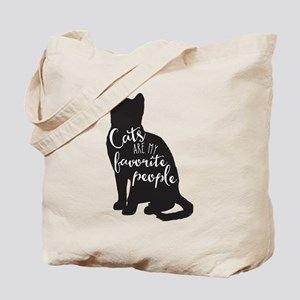 Cats are my favorite people Tote Bag
