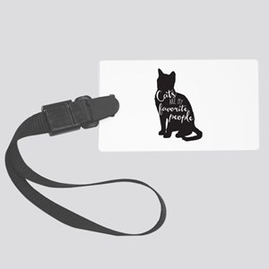 Cats Are My Favorite People Large Luggage Tag