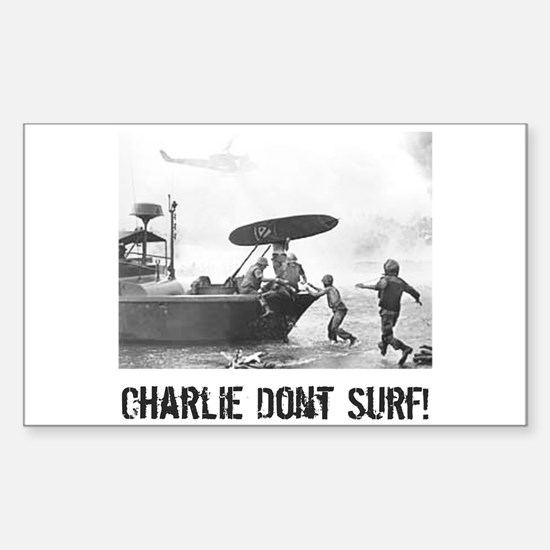 """""""Charlie Don't Surf"""" Rectangle Decal"""
