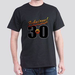 Fabulous At 30 Dark T-Shirt
