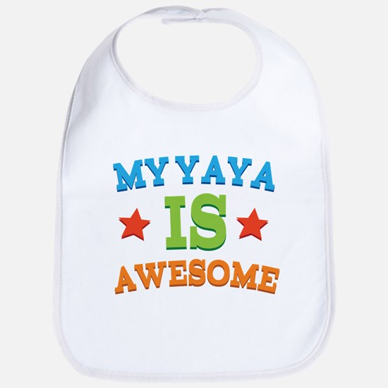 My Yaya Is awesome Bib