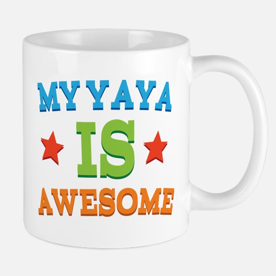 My Yaya Is awesome Mug