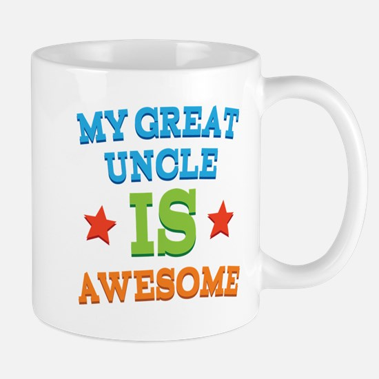 My Great Uncle Is awesome Mug