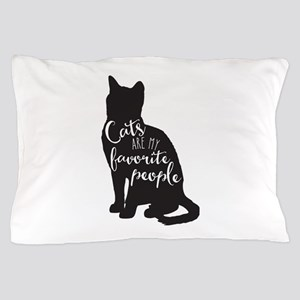 Cats Are My Favorite People Pillow Case