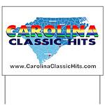 Carolina Classic Hits Yard Sign