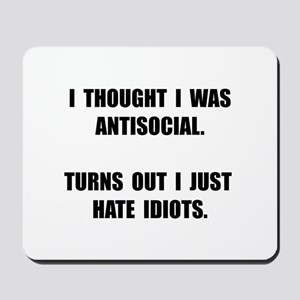 Antisocial Idiots Mousepad