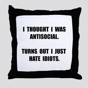 Antisocial Idiots Throw Pillow