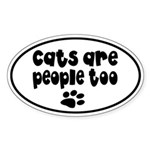 Cats are People Too Auto Sticker