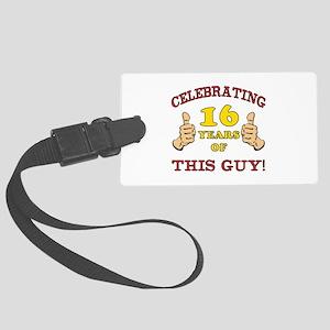 Funny 16th Birthday For Boys Large Luggage Tag