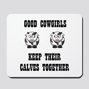 Good Cowgirls Mousepad
