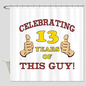 Funny 13th Birthday For Boys Shower Curtain