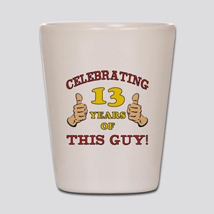 Funny 13th Birthday For Boys Shot Glass