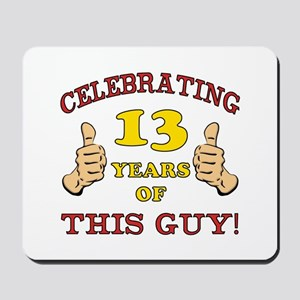 Funny 13th Birthday For Boys Mousepad