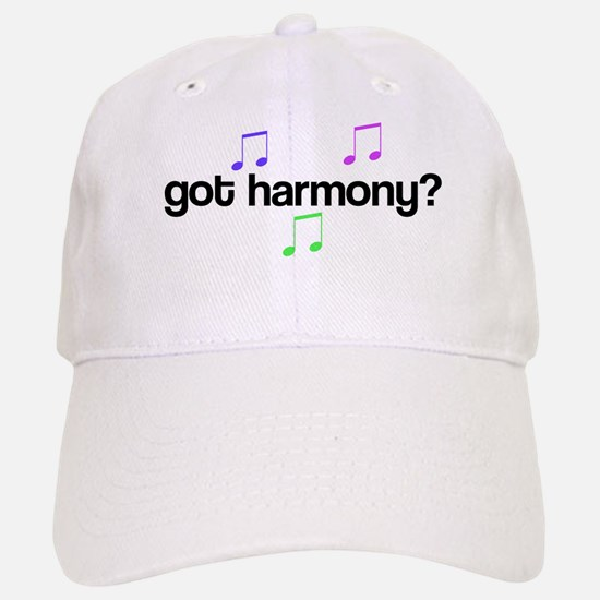 Got Harmony? Baseball Baseball Cap