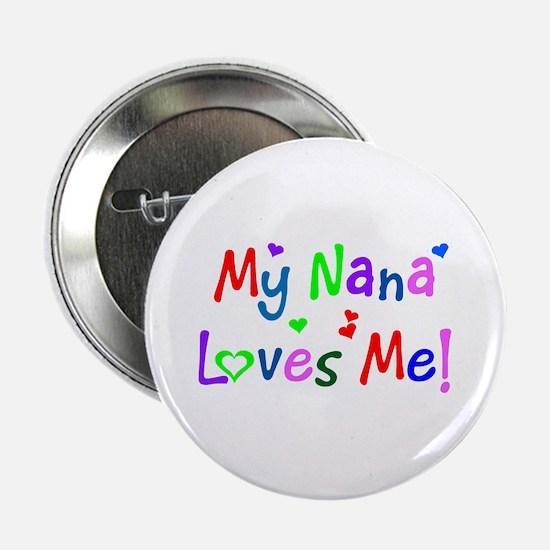 My Nana Loves Me (des. #1) Button