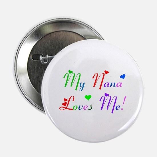 My Nana Loves Me (des. #2) Button