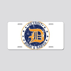 Detroit born and raised Aluminum License Plate