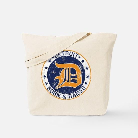 Detroit born and raised Tote Bag
