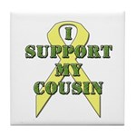 I Support My Cousin Tile Coaster