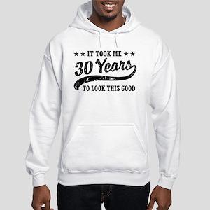 Funny 30th Birthday Hooded Sweatshirt