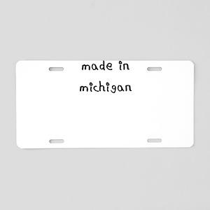 made in michigan Aluminum License Plate