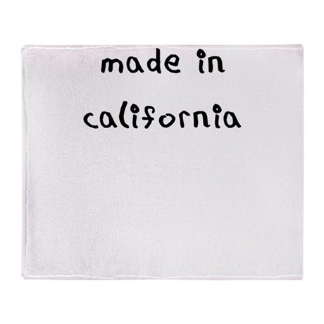 made in california Throw Blanket