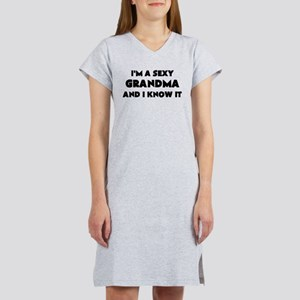 IM A SEXY GRANDMA AND I KNOW IT Women's Nightshirt