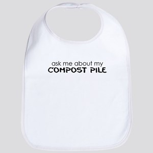 ask me about my compost pile Bib