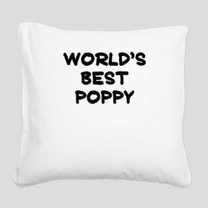 Worlds Best Poppy Square Canvas Pillow