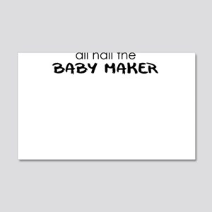 all hail the baby maker Wall Decal